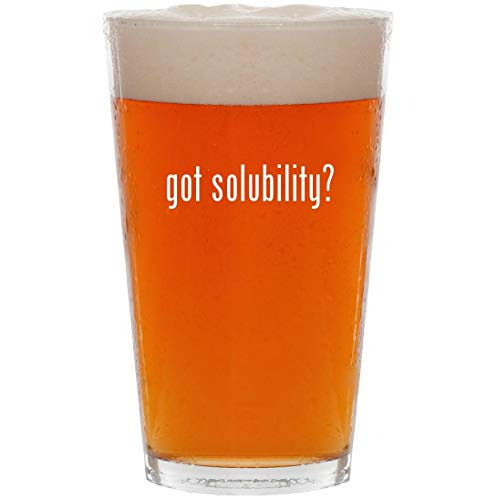 got solubility? - 16oz Pint Beer Glass