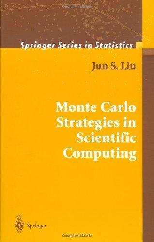 Monte Carlo Strategies in Scientific Computing (Springer Series in Statistics) by Jun S. Liu (2002-10-17)