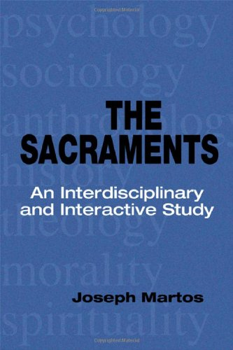 The Sacraments: An Interdisciplinary and Interactive Study, Books Central