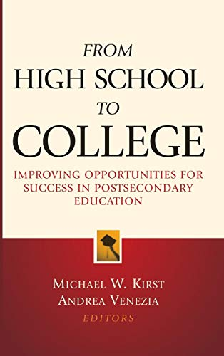 From High School to College: Improving Opportunities for...