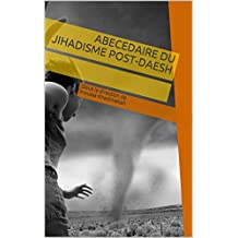 ABECEDAIRE DU JIHADISME POST-DAESH (French Edition)