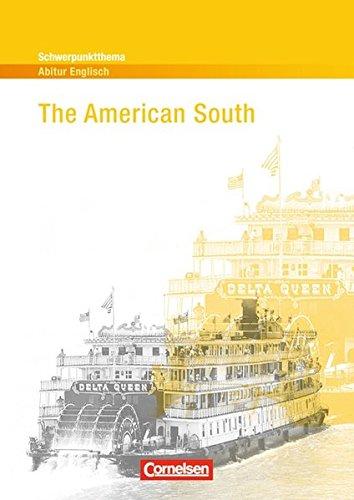 Schwerpunktthema Abitur Englisch: The American South: Textheft