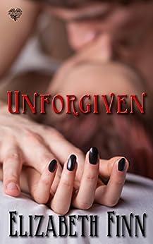 Unforgiven by [Finn, Elizabeth]