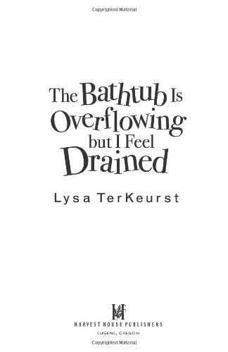 Bathtub Overflowing but Feel Drained