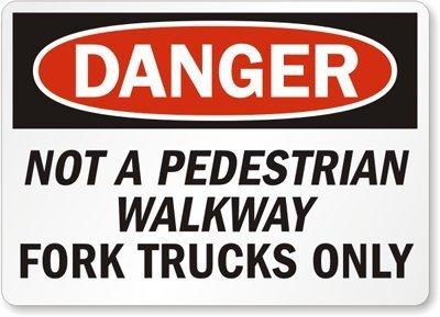 Unoopler Danger: Not A Pedestrian Walkway Fork Trucks, Glo BriteTM Glow-in-The-Dark Tin Sign, Metal Sign, 12