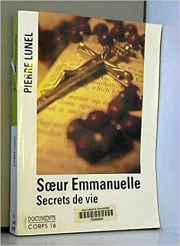 Amazon Fr Soeur Emmanuelle Secrets De Vie Secrets De