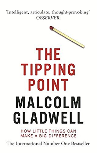 The Tipping Point, How Little Things Can Make a Difference