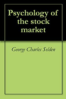 psychology of the stock market selden pdf
