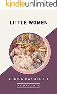 Little Women (AmazonClassics Edition)