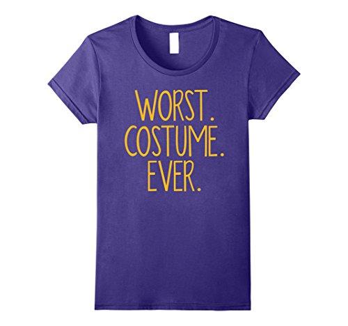 Womens WORST COSTUME EVER Shirt Funny Halloween Tee Shirt Gift Large (Funny Halloween Pranks Ever)