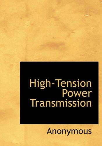 Read Online High-Tension Power Transmission pdf