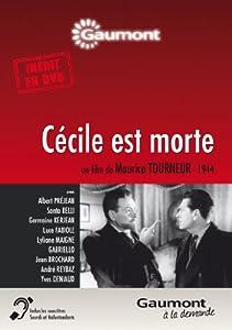 """Afficher """"Cécile est morte"""""""
