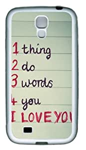 1 thing 2 do 3 words 4 you TPU Rubber Soft Case Cover For Samsung Galaxy S4 SIV I9500 White