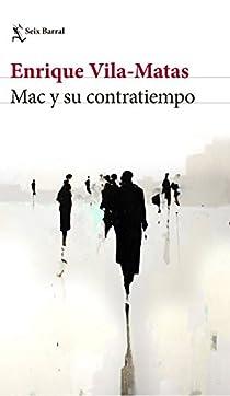 Mac y su contratiempo par Vila Matas