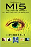 How 2 Become an MI5 INTELLIGENCE OFFICER: The ULTIMATE guide to a career in the UK Secret Service