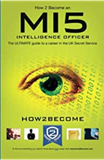 How 2 Become an MI5 INTELLIGENCE OFFICER: The ULTIMATE guide to a career in the UK Secret…