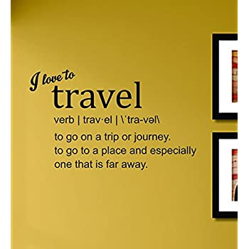 Amazon.com: I Love to Travel Definition Vinyl Wall Decals Quotes ...