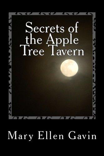 By Ms. Mary Ellen None Gavin Secrets of the Apple Tree Tavern (Irish Fires) (Volume 1) [Paperback] pdf