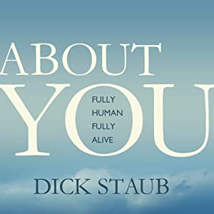 About You: Fully Human, Fully Alive Audiobook