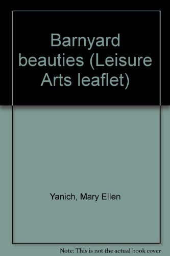 Barnyard beauties (Leisure Arts leaflet)
