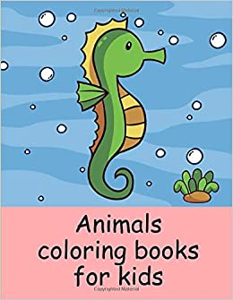 Animals Coloring Books For Kids A Coloring Pages With Funny Image