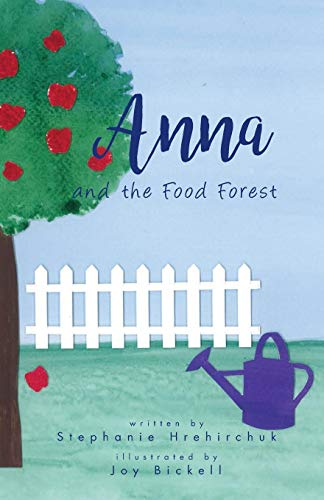 Anna and the Food Forest (Anna's Angels)