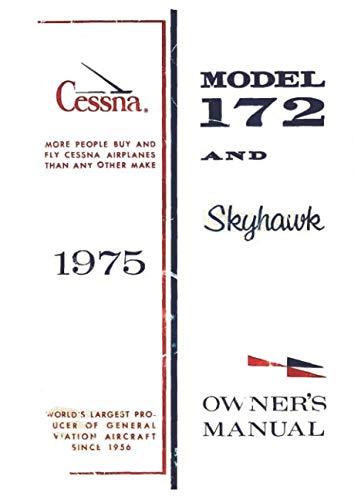 Cessna 172M 1975 Skyhawk Owner's Manual (POH): Pilot Operating Handbook / Aircraft Flight Manual ()