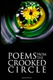 Poems from the Crooked Circle, Crooked Circle, 1493639633