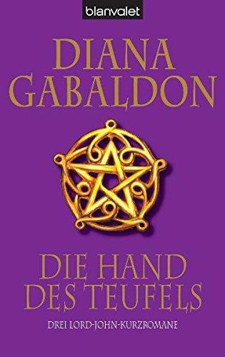 Die Hand Des Teufels  Drei Lord John Kurzromane