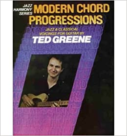 Ted Greene -- Modern Chord Progressions: Jazz & Classical