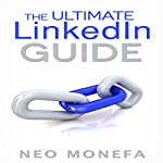 The Ultimate LinkedIn Guide | Neo Monefa