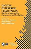 Peter Bertok: Digital Enterprise Challenges : Life-Cycle Approach to Management and Production (Hardcover); 2001 Edition