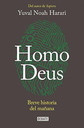Homo Deus / Homo Deus: A Brief History of Tomorrow (Spanish Edition)