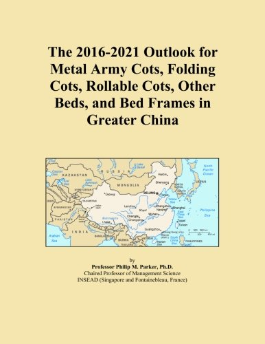 The 2016-2021 Outlook for Metal Army Cots,