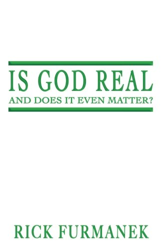 Is God Real and Does It Even Matter?