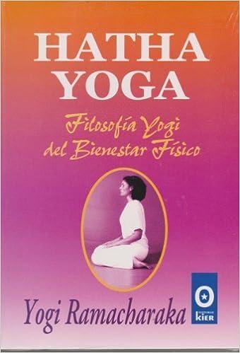 Hatha Yoga by Ramacharaka Yogi (2005-11-25): Amazon.com: Books