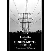 Sociedad Industrial Y Su Futuro, La