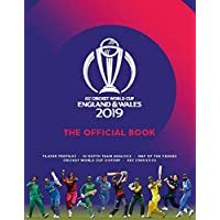 ICC Cricket World Cup England 2019: The Official Book