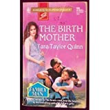 The Birth Mother: Family Man (Harlequin Superromance No. 696)