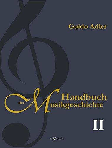 Read Online Handbuch der Musikgeschichte, Bd. 2 (German Edition) ebook