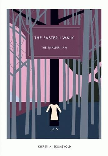 Download The Faster I Walk, The Smaller I Am (Norwegian Literature Series) ebook
