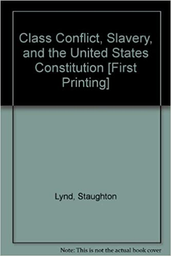 Téléchargement ebook pour Android gratuitClass Conflict, Slavery and the United States Constitution by Staughton Lynd (French Edition) PDF 0672511312