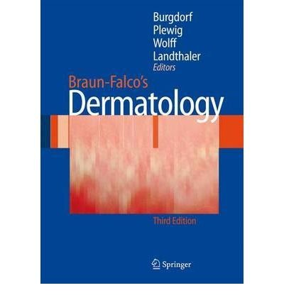 Download [(Braun-Falco's Dermatology)] [Author: Otto Braun-Falco] published on (January, 2009) pdf epub
