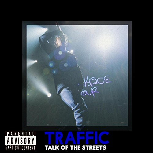 Talk of the Streets [Explicit]