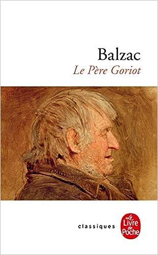 Le Pere Goriot Le Livre De Poche French Edition Honore