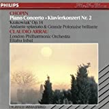Claudio Arrau. Chopin Piano Concerto No 2, Concerto Rondo in F op 14; Andante spianto et Grand Polonaise brillante in E flat op 22 (Philips)