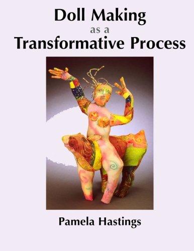 Doll Making as a Transformative Process
