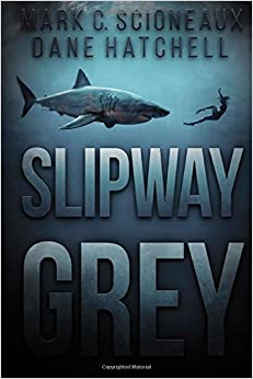 Book Slipway Grey by Dane Hatchell (2015-02-06)