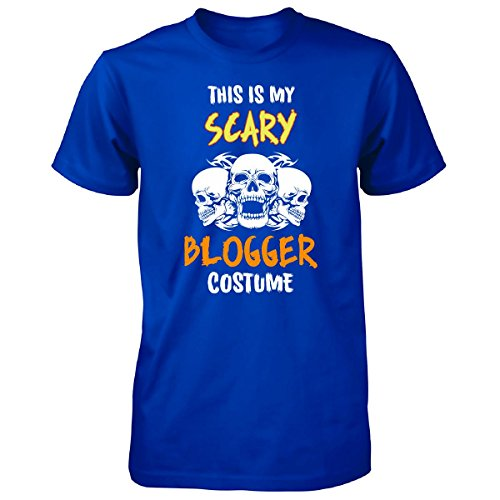[This Is My Scary Blogger Costume Halloween Gift - Unisex Tshirt Royal Adult 3XL] (Fashion Bloggers Halloween Costumes)