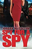 Spy for a Spy, Jordan McCollum, 1940096030